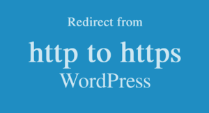 Read more about the article Redirect From HTTP to HTTPS WordPress Website using htaccess file