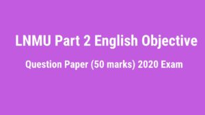 Read more about the article LNMU BSc, Bcom Part 2 English Question Paper 2020 Exam (50 Marks)